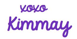 xoxo Kimmay