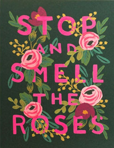 Stop and smell the roses - via Hurray Kimmay